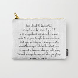 Deuteronomy 6:4-7 Carry-All Pouch
