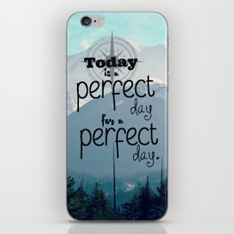 A Perfect Day iPhone Skin