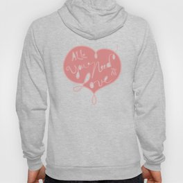 All you need is love - Lettering Hoody