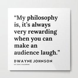 50   | Dwayne Johnson Quotes | 191102 Metal Print