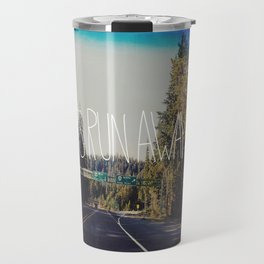 Let's Run Away IV Travel Mug