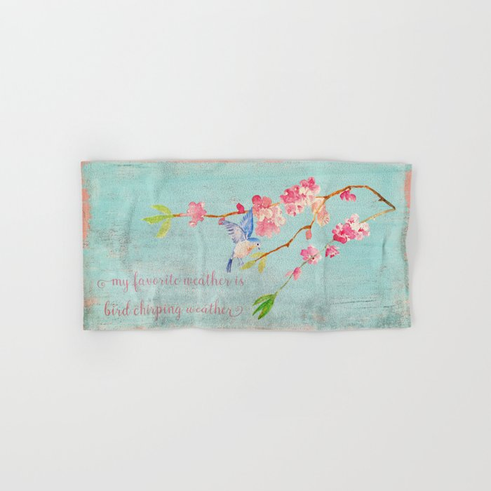 My favorite weather - Romantic Birds Cherryblossoms and Spring Typography on aqua Hand & Bath Towel