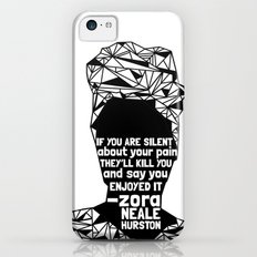 ZNH - If You Are Silent - Black Lives Matter - Series - Black Voices iPhone 5c Slim Case