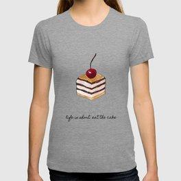 Life Is Short, Dessert Quote T-shirt
