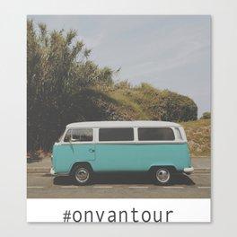 #onvantour Canvas Print