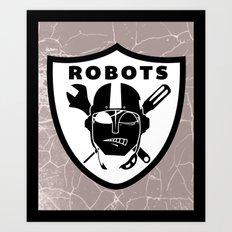 Raider robots Art Print