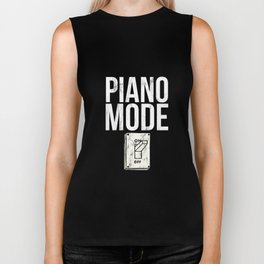 Funny Piano Player Music Lover Gift Tshirt Piano Mode On Biker Tank