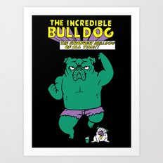 The Incredible English Bulldog Art Print