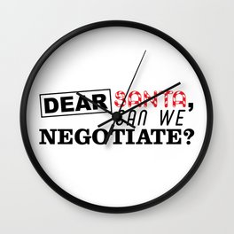 Dear Santa, can we Negotiate Wall Clock