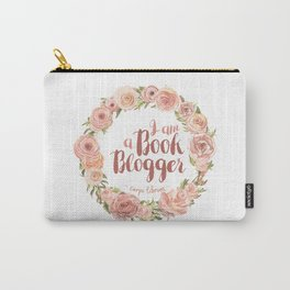I am a book blogger [Pink Flowers] - Carpe librum Carry-All Pouch
