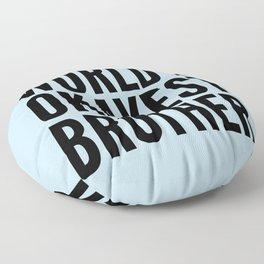WORLD'S OKAYEST BROTHER Floor Pillow