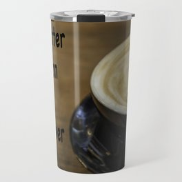 Coffee is the Answer Travel Mug