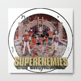 Super Enemies (Distressed) Metal Print
