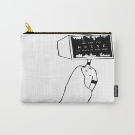 We Are The Noise Carry-All Pouch
