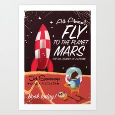All Aboard! Travel to Mars vintage travel poster Art Print