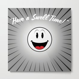 Swell time. Vintage cartoon Smiley Metal Print