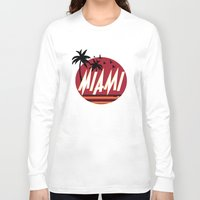 miami Long Sleeve T-shirts featuring Miami by FRSHCo.