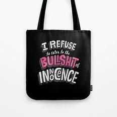 The Bullshit of Innocence  Tote Bag
