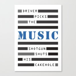 SHOTGUN SHUTS HIS CAKEHOLE Canvas Print