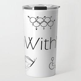I'm With You (White) Travel Mug