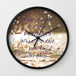 Look for rainbows - quote and photography Wall Clock