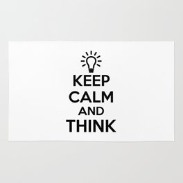 Keep Calm and THINK! Rug