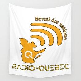 Radio-Quebec - Réveil des nations Wall Tapestry