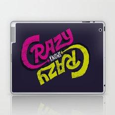 Crazy Knows Crazy Laptop & iPad Skin