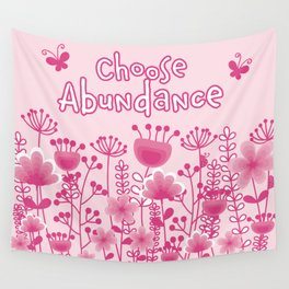 Choose Abundance Wall Tapestry