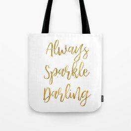 Gold Always Sparkle Darling Tote Bag