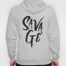 Savage typography Design Hoody