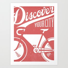 Discover Your City Art Print