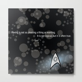 Spock Quote Metal Print
