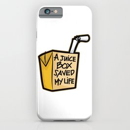 A JUICE BOX Saved my Life Diabetes Diabetic Gift iPhone Case