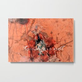 touch me not Metal Print