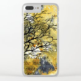 Blessed Is The Man Who Trusts In The Lord Clear iPhone Case