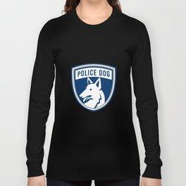 Police Dog Shield Mascot Long Sleeve T-shirt