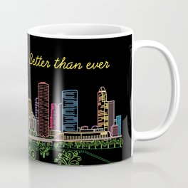 Houston Better Than Ever Circuit Coffee Mug