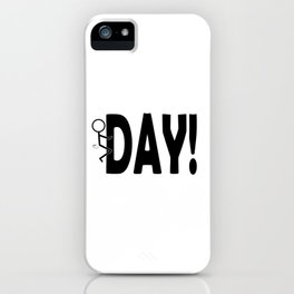 Hump Day - Humping Stickman Sarcasm Humor Black Typography iPhone Case