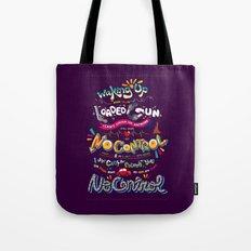 No Control Tote Bag
