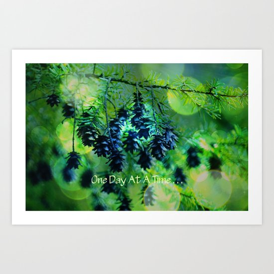 One Day At A Time . . . Art Print
