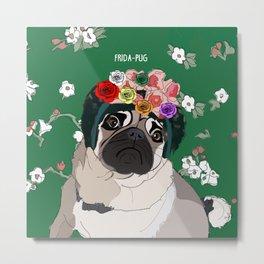 Frida-Pug Metal Print