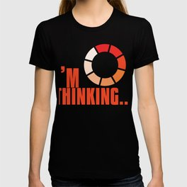 Online Humor Gift I Am Thinking Loading Meme Joke Computer Ice Breaker T-shirt