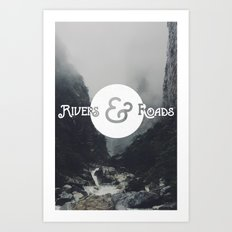 Rivers & Roads Art Print