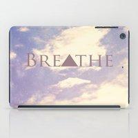 breathe iPad Cases featuring Breathe by Rachel Burbee