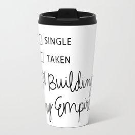 Building My Empire Travel Mug