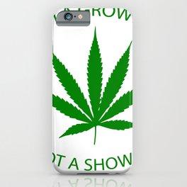 Marijuana Dispensary Legal Weed iPhone Case