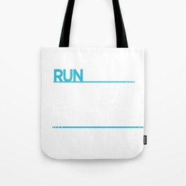 Running I'm A Slow Runner Dear God Please Let There Be Someone Behind Me Tote Bag