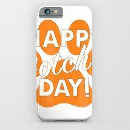 Happy Gotcha Day! Orange Dog Paw Print Animal Rescue Shirt iPhone Case