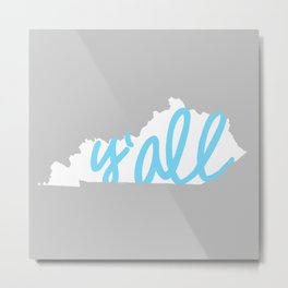 Kentucky Y'all Metal Print